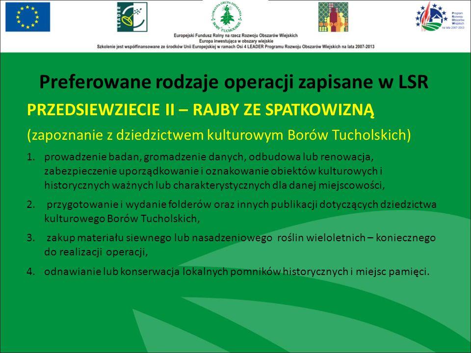 PRZEDSIEWZIECIE II – RAJBY ZE SPATKOWIZNĄ (zapoznanie z dziedzictwem kulturowym Borów Tucholskich) 1.prowadzenie badan, gromadzenie danych, odbudowa l