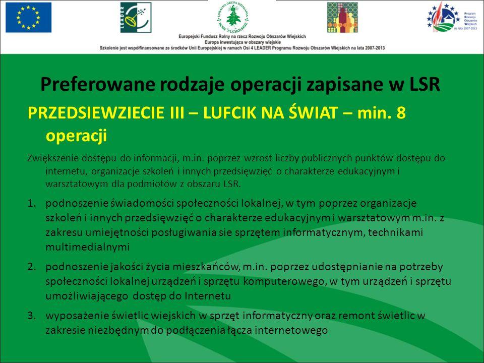 PRZEDSIEWZIECIE III – LUFCIK NA ŚWIAT – min. 8 operacji Zwiększenie dostępu do informacji, m.in. poprzez wzrost liczby publicznych punktów dostępu do
