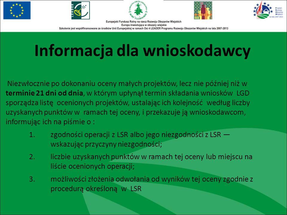 Niezwłocznie po dokonaniu oceny małych projektów, lecz nie później niż w terminie 21 dni od dnia, w którym upłynął termin składania wniosków LGD sporz
