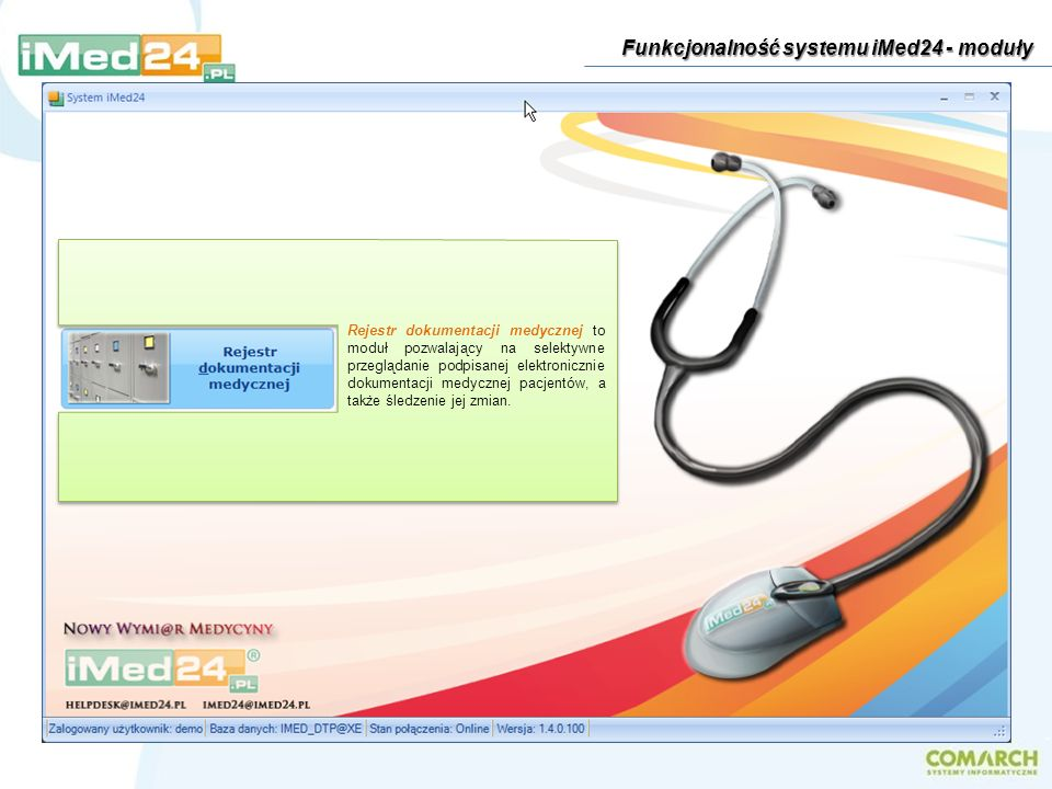 Rejestr dokumentacji medycznej to moduł pozwalający na selektywne przeglądanie podpisanej elektronicznie dokumentacji medycznej pacjentów, a także śle