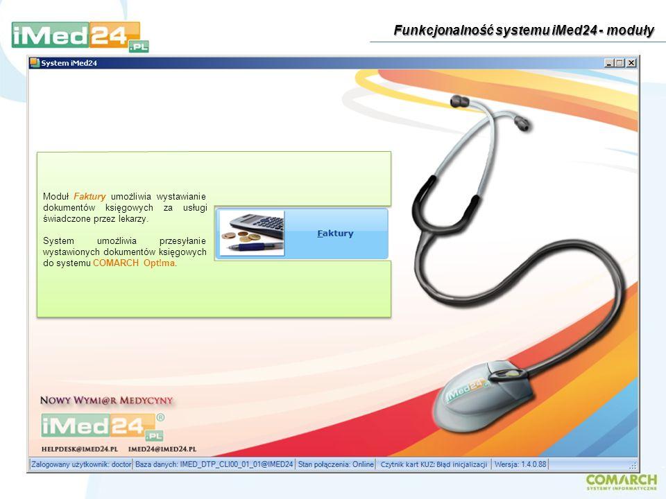 Moduł Faktury umożliwia wystawianie dokumentów księgowych za usługi świadczone przez lekarzy. System umożliwia przesyłanie wystawionych dokumentów ksi