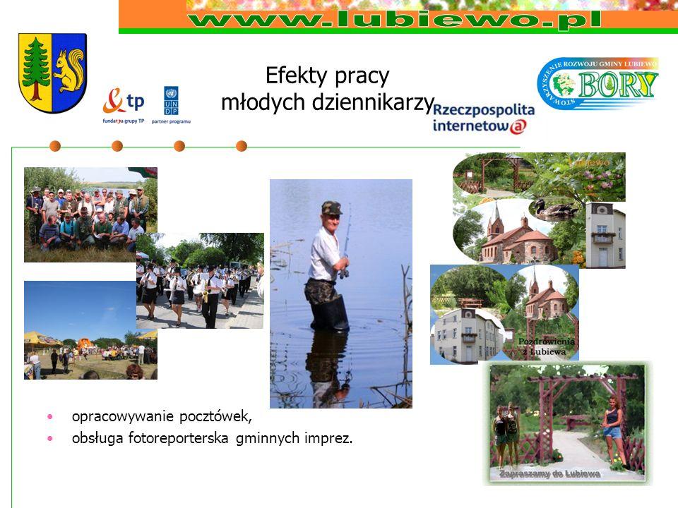 Efekty pracy młodych dziennikarzy opracowywanie pocztówek, obsługa fotoreporterska gminnych imprez.