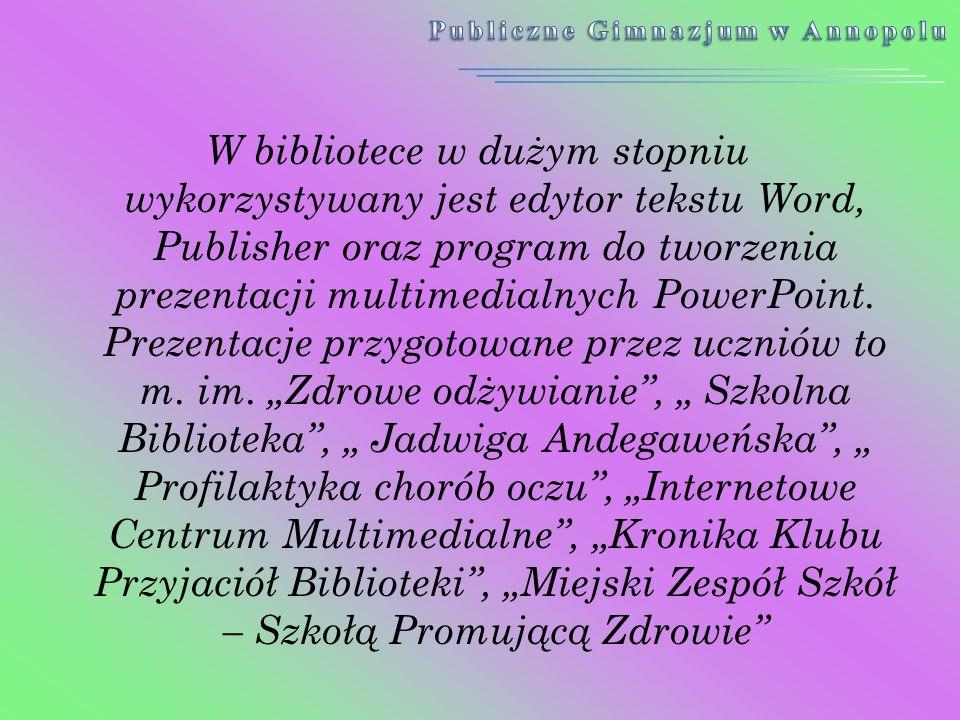 W bibliotece w dużym stopniu wykorzystywany jest edytor tekstu Word, Publisher oraz program do tworzenia prezentacji multimedialnych PowerPoint. Preze