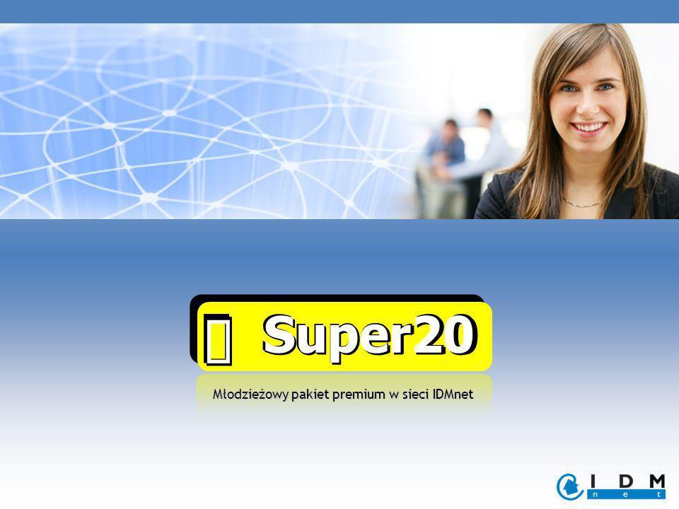 Super20 Super20 Młodzieżowy pakiet premium w sieci IDMnet
