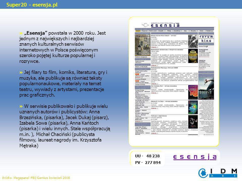 UU - 48 238 PV - 277 894 Super20 – esensja.pl » Esensja powstała w 2000 roku. Jest jednym z największych i najbardziej znanych kulturalnych serwisów i