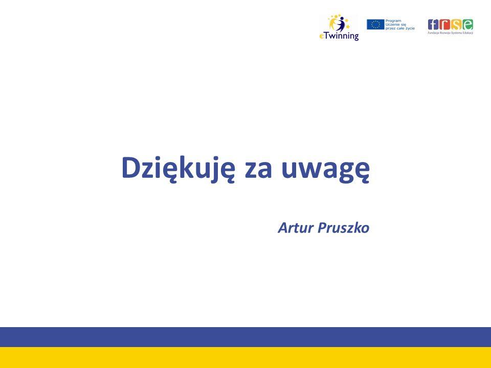 Dziękuję za uwagę Artur Pruszko
