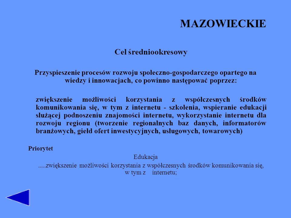 OPOLSKIE Główne kierunki rozwoju województwa.Region wielofunkcyjnej i nowoczesnej gospodarki.