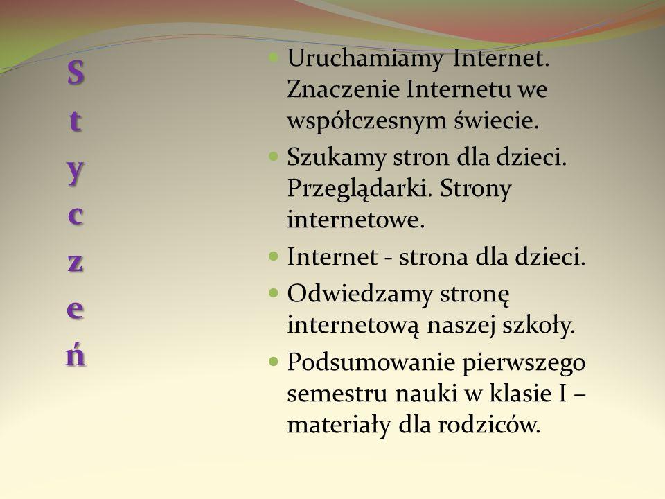Uruchamiamy Internet. Znaczenie Internetu we współczesnym świecie. Szukamy stron dla dzieci. Przeglądarki. Strony internetowe. Internet - strona dla d