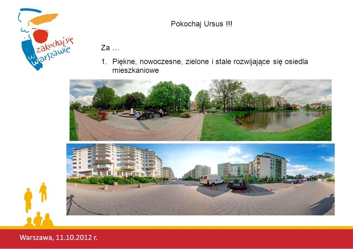 Warszawa, 11.10.2012 r.Pokochaj Ursus !!.