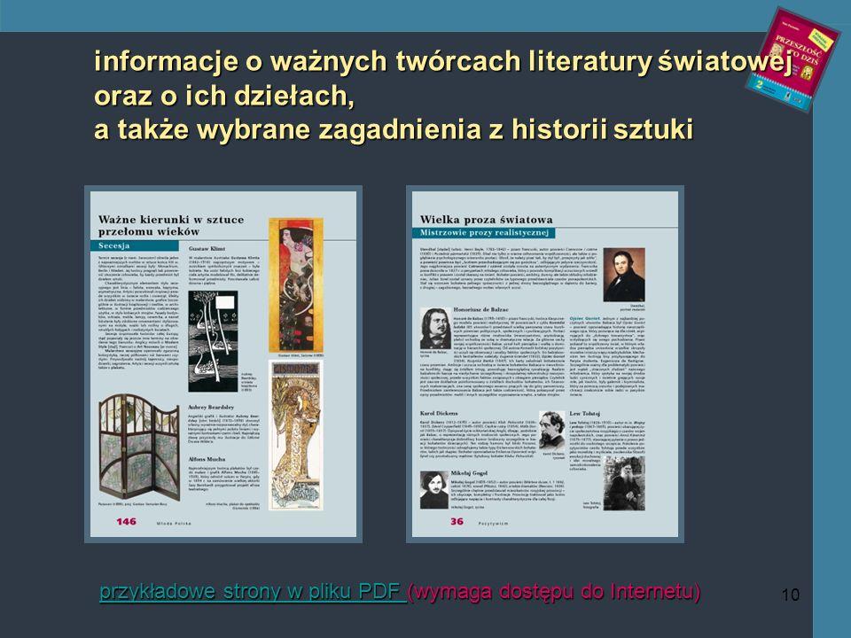 10 informacje o ważnych twórcach literatury światowej oraz o ich dziełach, a także wybrane zagadnienia z historii sztuki przykładowe strony w pliku PDF przykładowe strony w pliku PDF (wymaga dostępu do Internetu) przykładowe strony w pliku PDF