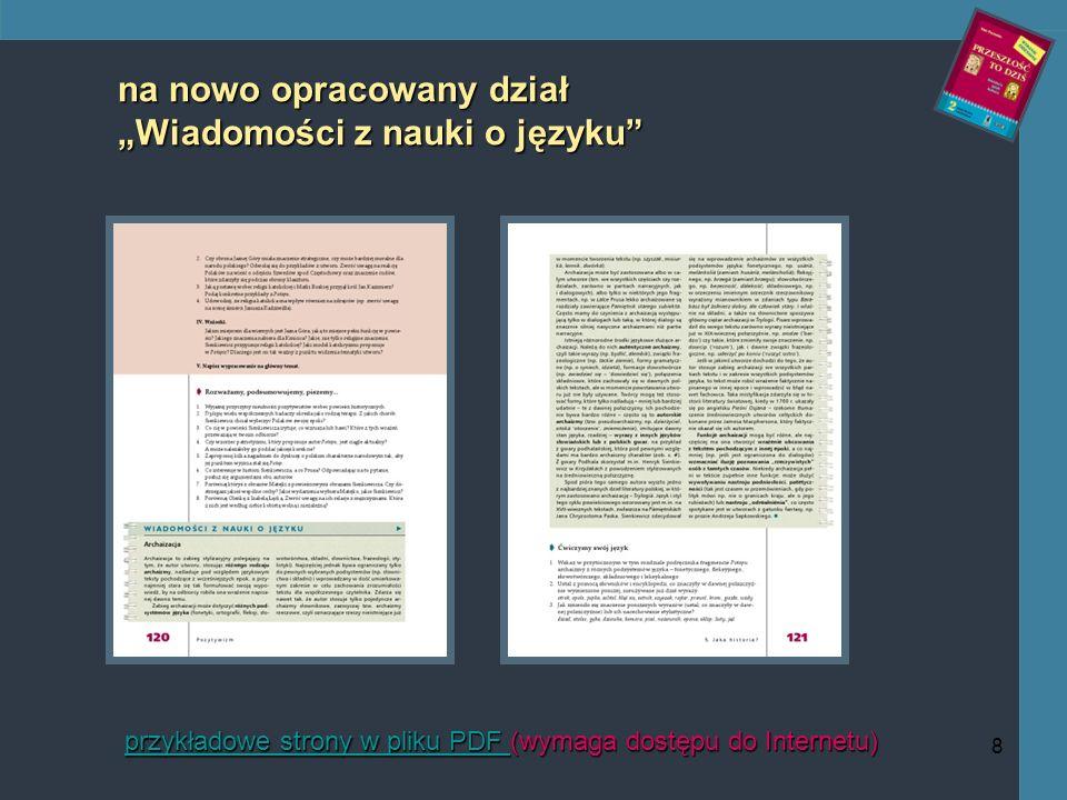 8 na nowo opracowany dział Wiadomości z nauki o języku przykładowe strony w pliku PDF przykładowe strony w pliku PDF (wymaga dostępu do Internetu) przykładowe strony w pliku PDF