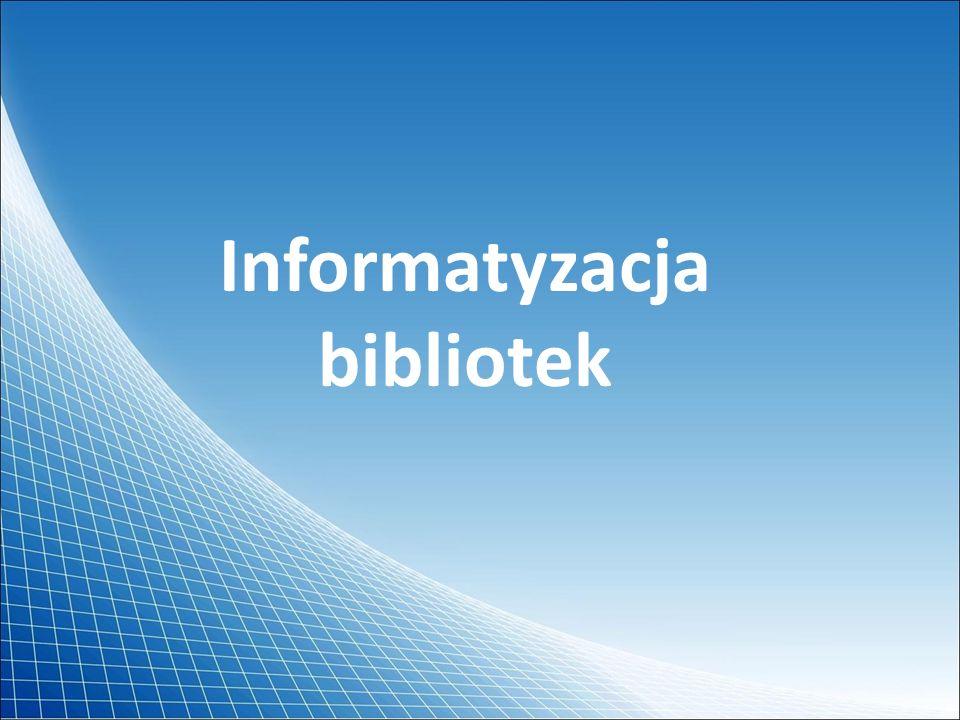 Informatyzacja bibliotek