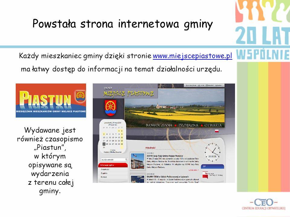 Powstała strona internetowa gminy Każdy mieszkaniec gminy dzięki stronie www.miejscepiastowe.plwww.miejscepiastowe.pl ma łatwy dostęp do informacji na