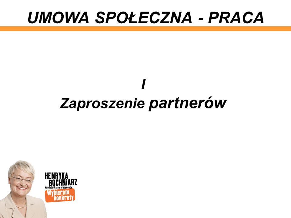 I Zaproszenie partnerów UMOWA SPOŁECZNA - PRACA