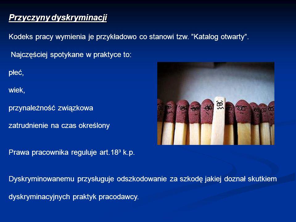 Przyczyny dyskryminacji Kodeks pracy wymienia je przykładowo co stanowi tzw.