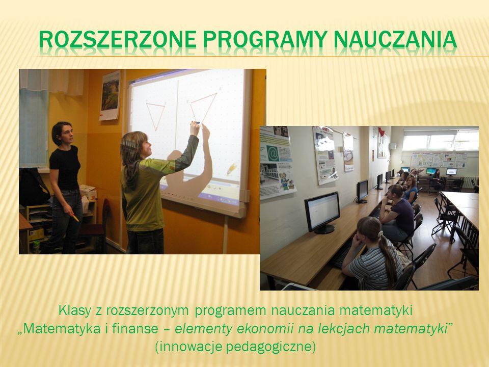 Klasy z rozszerzonym programem nauczania matematyki Matematyka i finanse – elementy ekonomii na lekcjach matematyki (innowacje pedagogiczne)