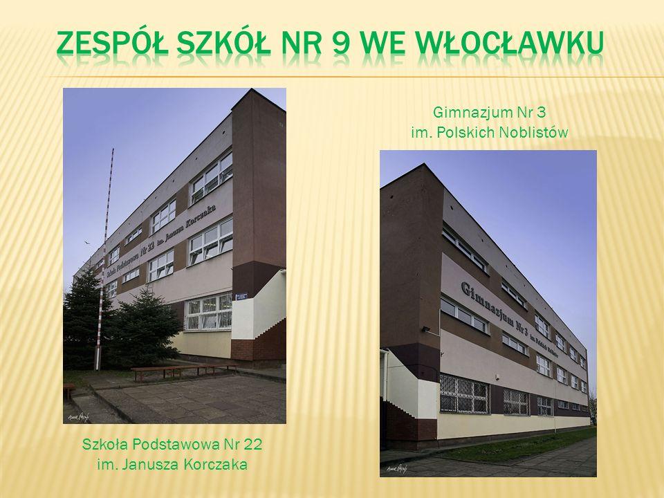 Szkoła Podstawowa Nr 22 im. Janusza Korczaka Gimnazjum Nr 3 im. Polskich Noblistów