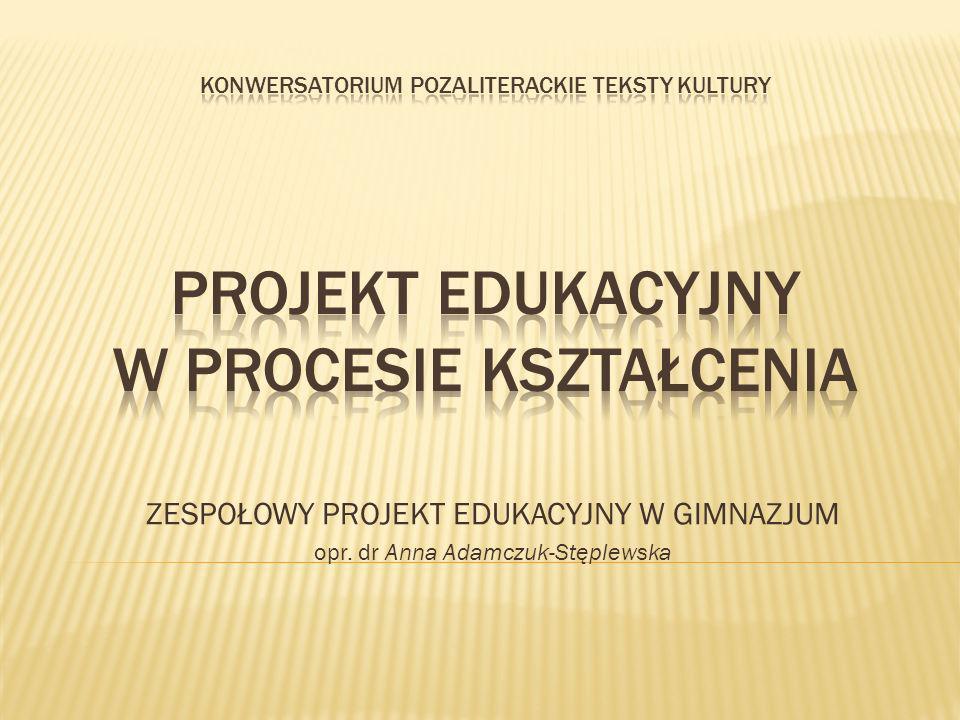 Projekt edukacyjny jest zespołowym, planowym działaniem uczniów, mającym na celu rozwiązanie konkretnego problemu, z zastosowaniem różnorodnych metod.