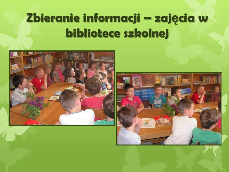 Zbieranie informacji – zaj ę cia w bibliotece szkolnej