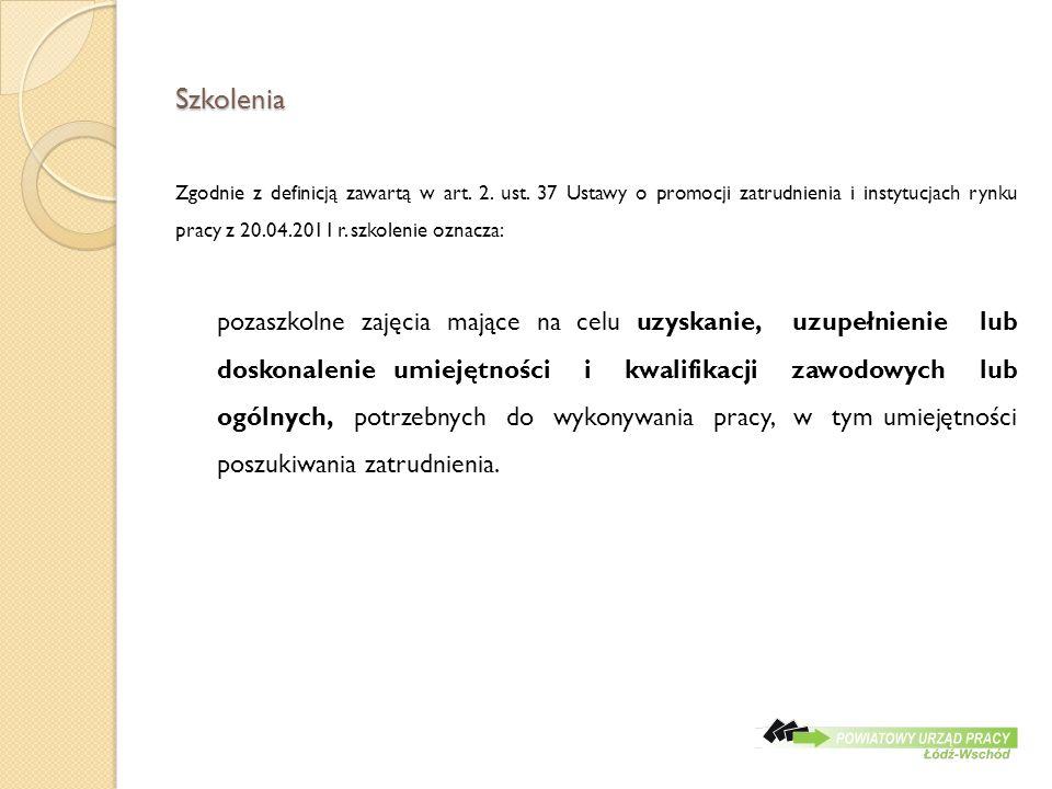 Szkolenia Zgodnie z definicją zawartą w art. 2. ust.