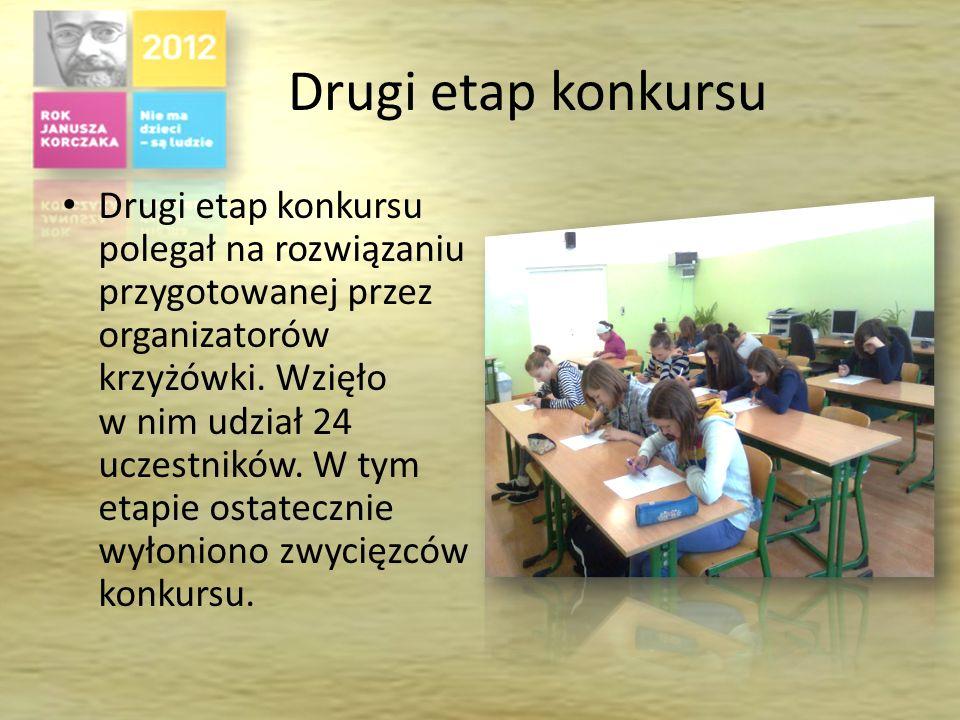 Pierwszy etap konkursu Konkurs wzbudził spore zainteresowanie uczniów. W pierwszym etapie wzięło udział 58 uczniów.