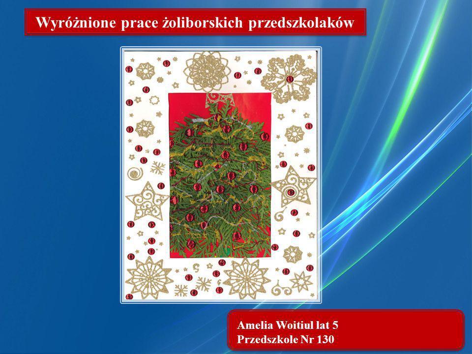 Amelia Woitiul lat 5 Przedszkole Nr 130 Wyróżnione prace żoliborskich przedszkolaków
