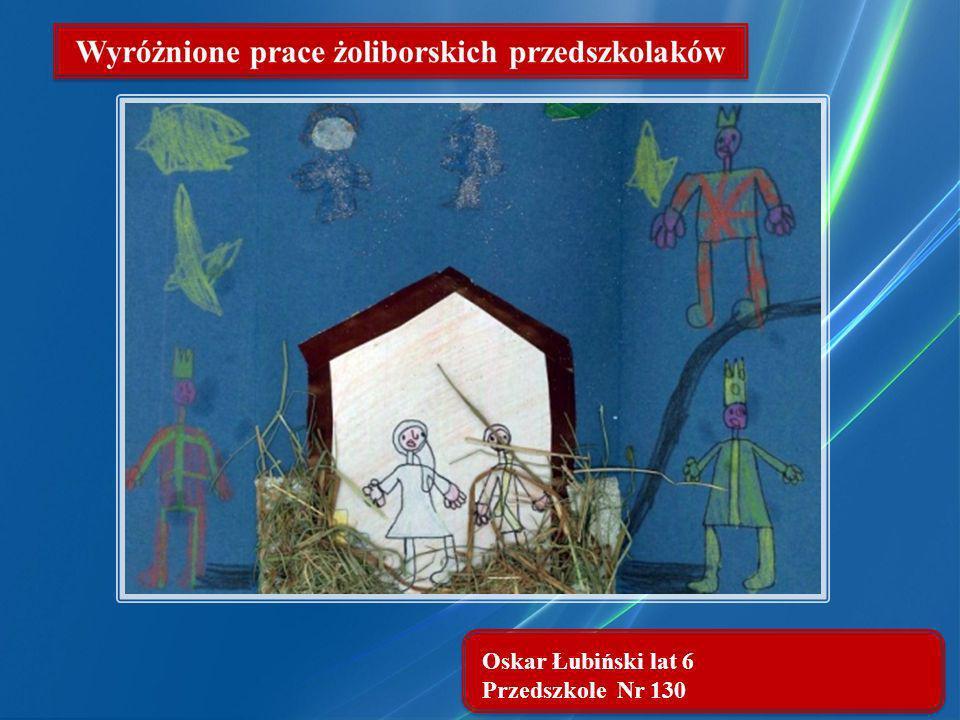 Oskar Łubiński lat 6 Przedszkole Nr 130