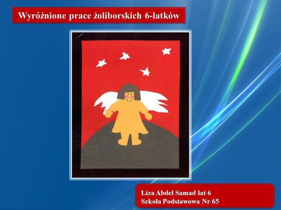 Liza Abdel Samad lat 6 Szkoła Podstawowa Nr 65 Wyróżnione prace żoliborskich 6-latków