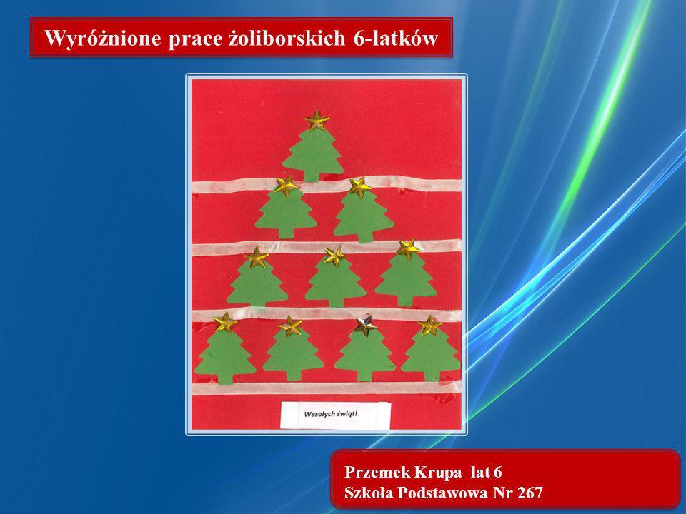 Przemek Krupa lat 6 Szkoła Podstawowa Nr 267 Wyróżnione prace żoliborskich 6-latków