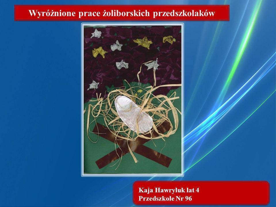 Kaja Hawryluk lat 4 Przedszkole Nr 96 Wyróżnione prace żoliborskich przedszkolaków