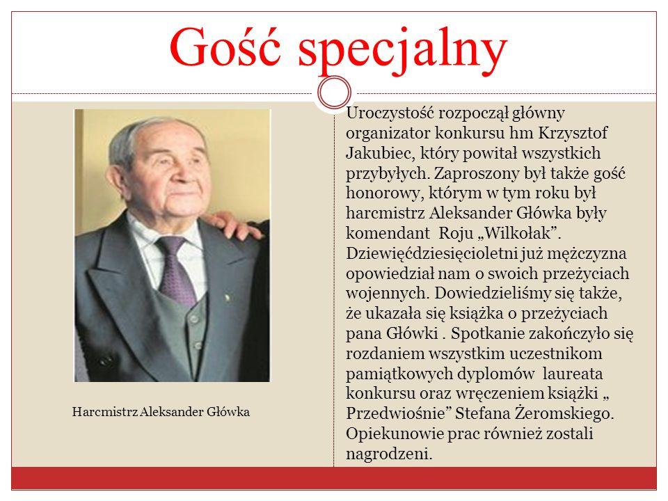 Gość specjalny Harcmistrz Aleksander Główka Uroczystość rozpoczął główny organizator konkursu hm Krzysztof Jakubiec, który powitał wszystkich przybyły