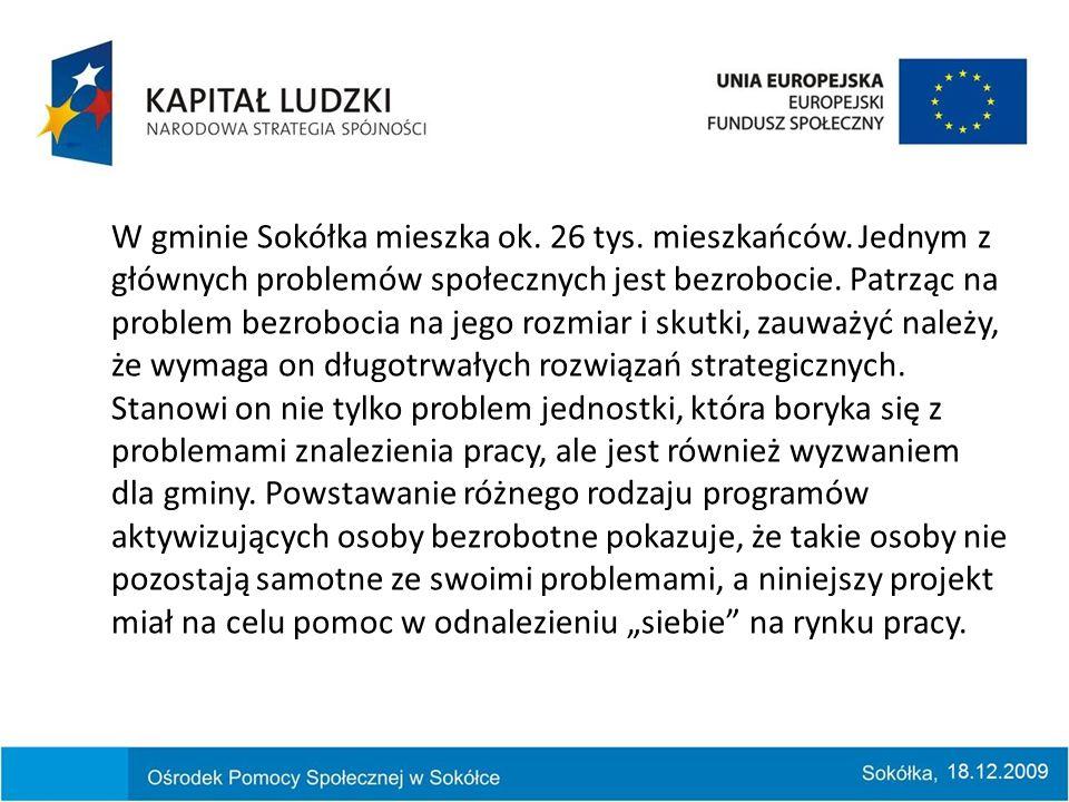 W gminie Sokółka mieszka ok. 26 tys. mieszkańców.