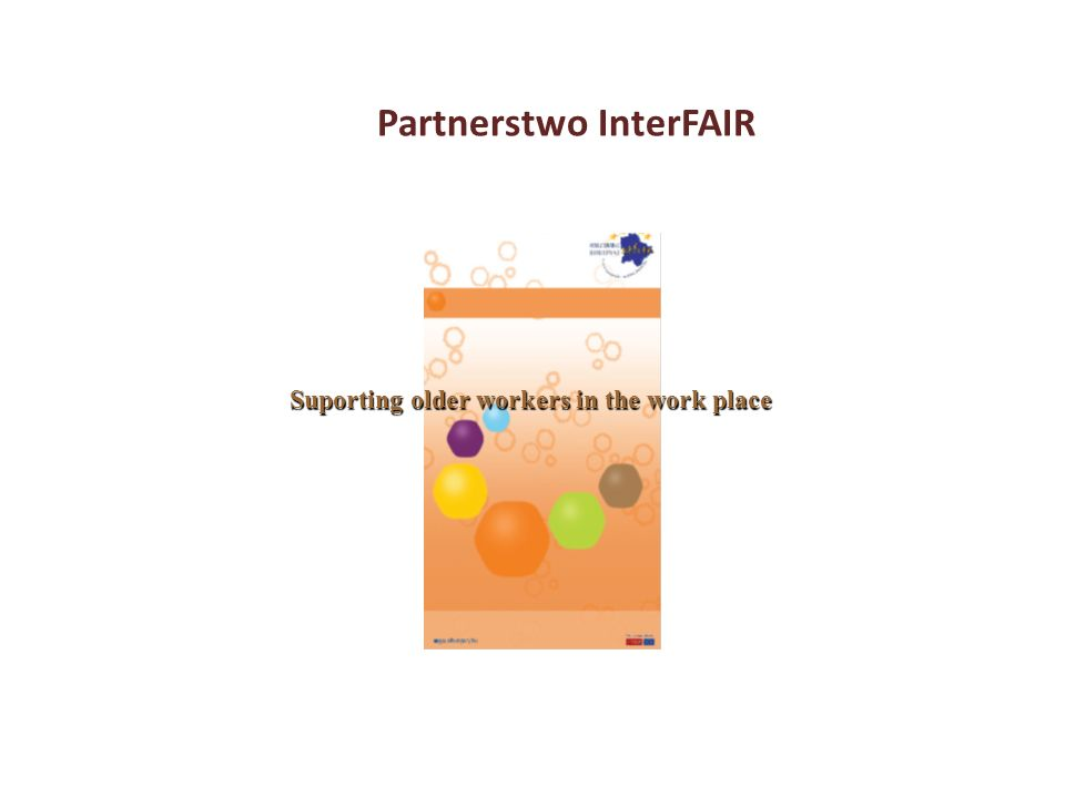 Partnerstwo InterFAIR Suporting older workers in the work place