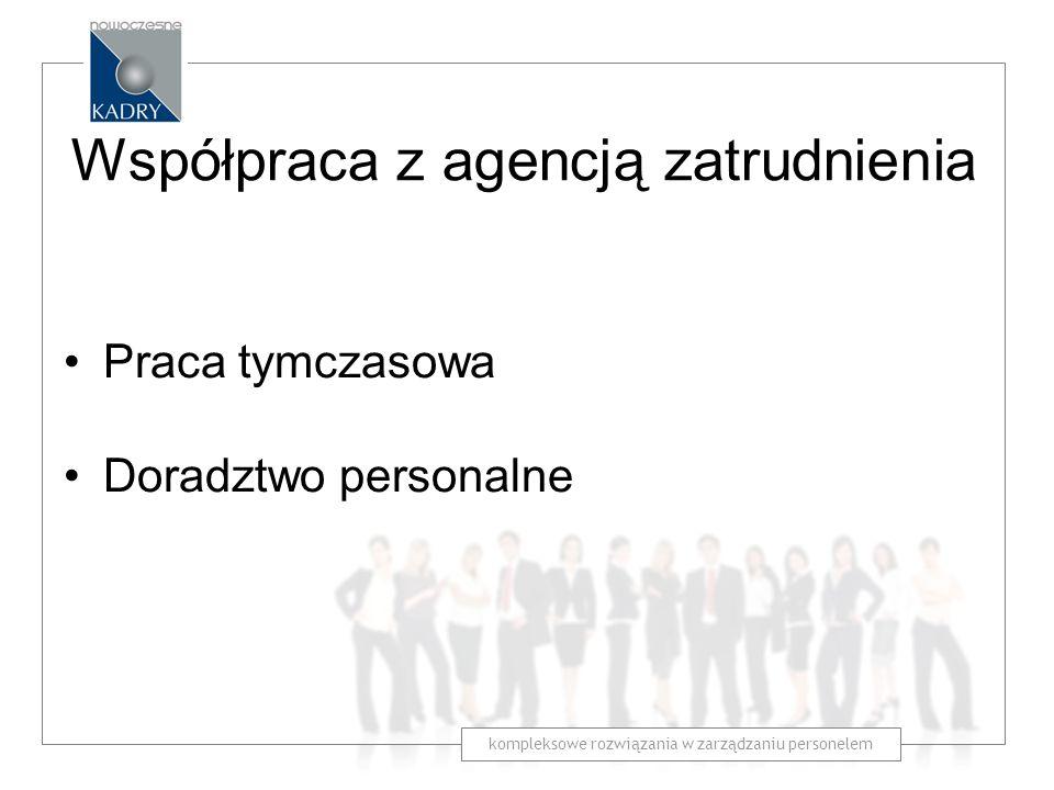 Praca tymczasowa Doradztwo personalne Współpraca z agencją zatrudnienia