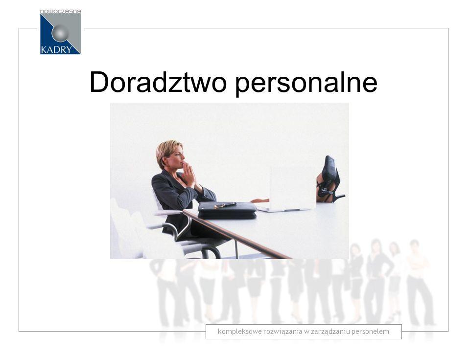 kompleksowe rozwiązania w zarządzaniu personelem Doradztwo personalne