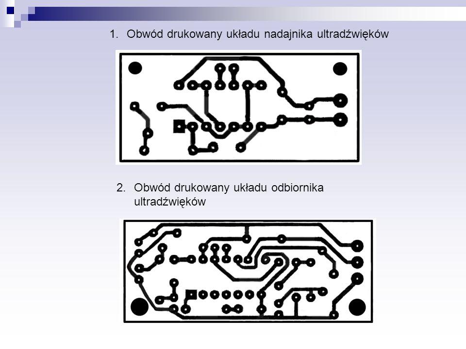 1.Obwód drukowany układu nadajnika ultradźwięków 2.Obwód drukowany układu odbiornika ultradźwięków