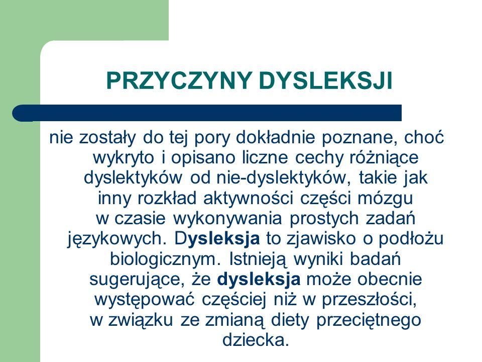 PRZYCZYNY DYSLEKSJI nie zostały do tej pory dokładnie poznane, choć wykryto i opisano liczne cechy różniące dyslektyków od nie-dyslektyków, takie jak