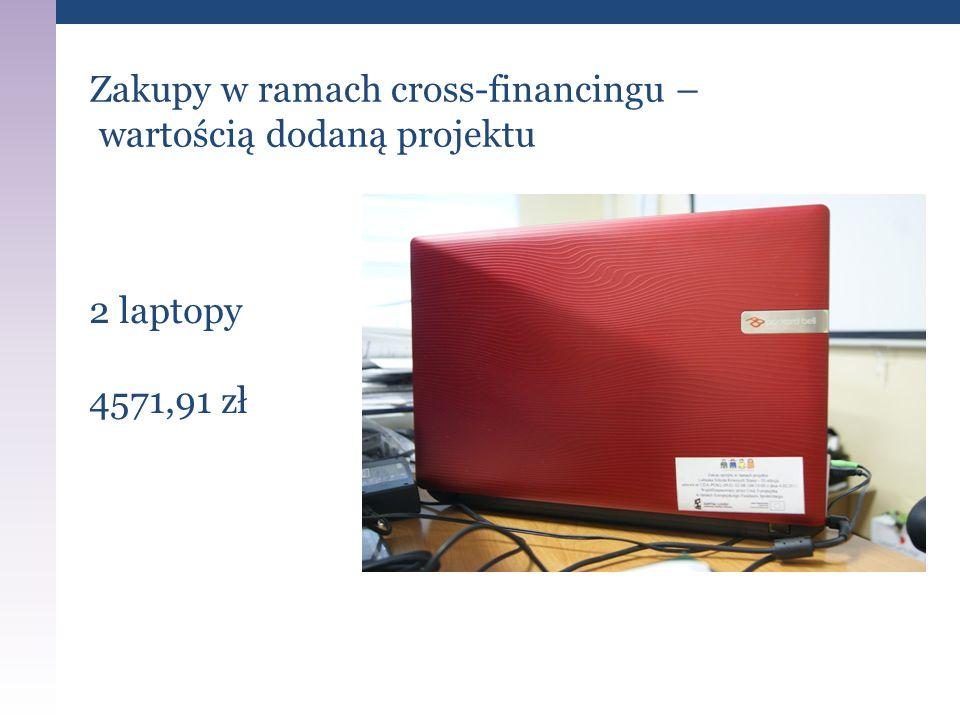 Zakupy w ramach cross-financingu – wartością dodaną projektu 2 laptopy 4571,91 zł