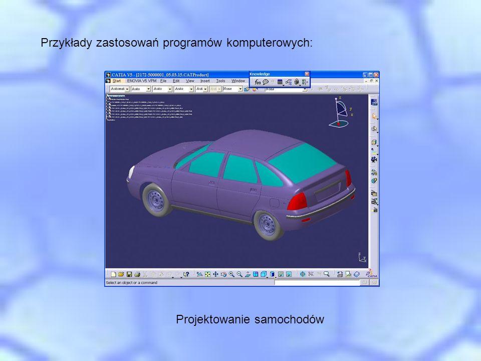 Przykłady zastosowań programów komputerowych: Projektowanie samochodów
