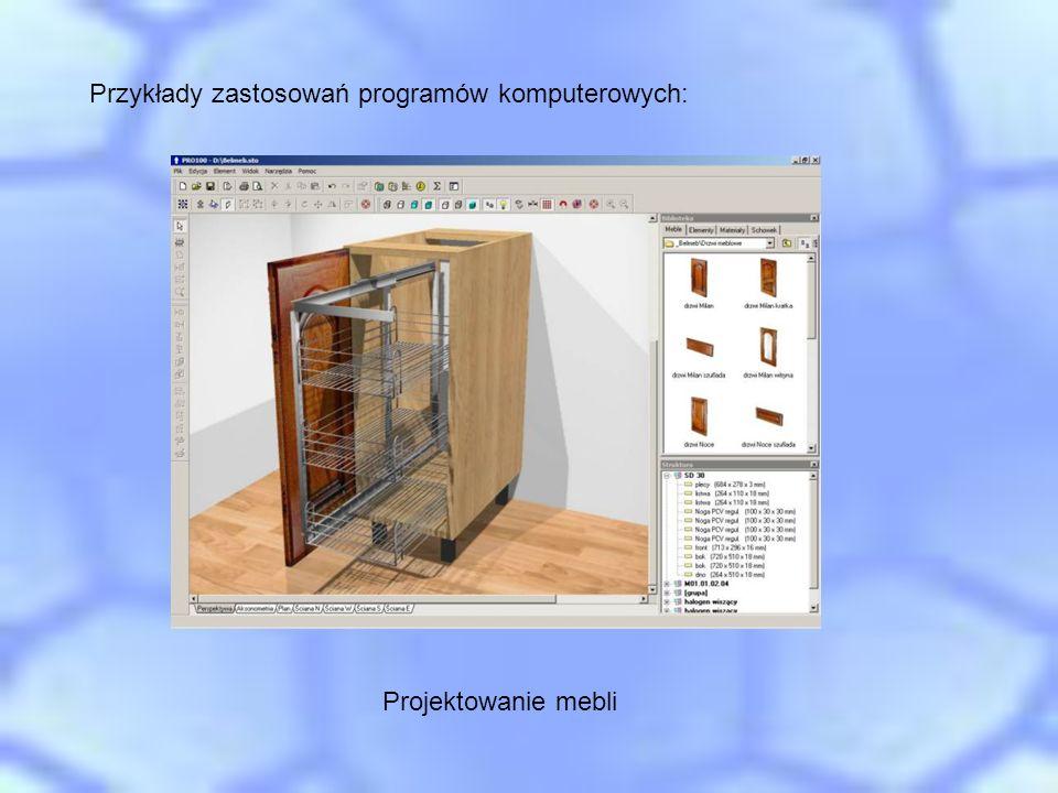 Przykłady zastosowań programów komputerowych: Projektowanie mebli