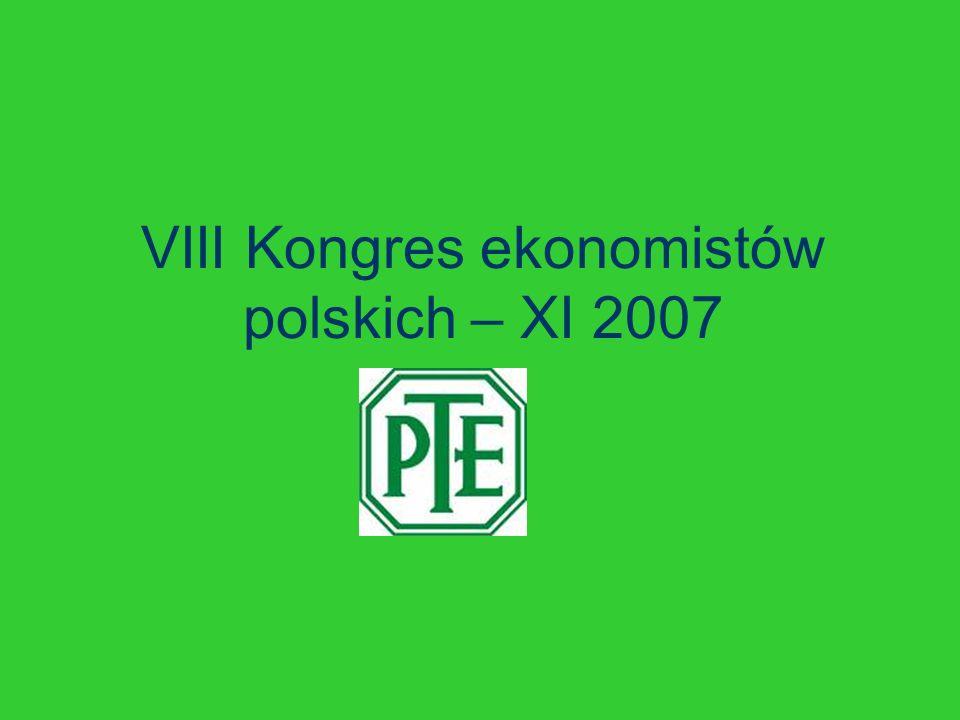 VIII Kongres ekonomistów polskich – XI 2007
