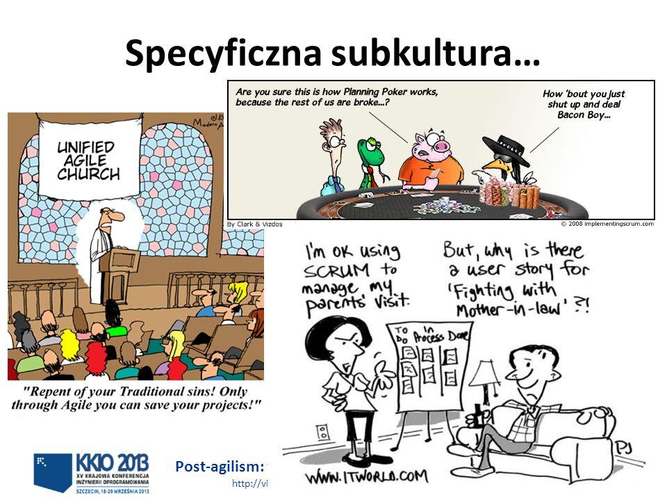Post-agilism: wybór najlepszego rozwiązania http://victo.eu/kkio2013/post_agilism.ppsx Bogdan Bereza 27 (62) Specyficzna subkultura…