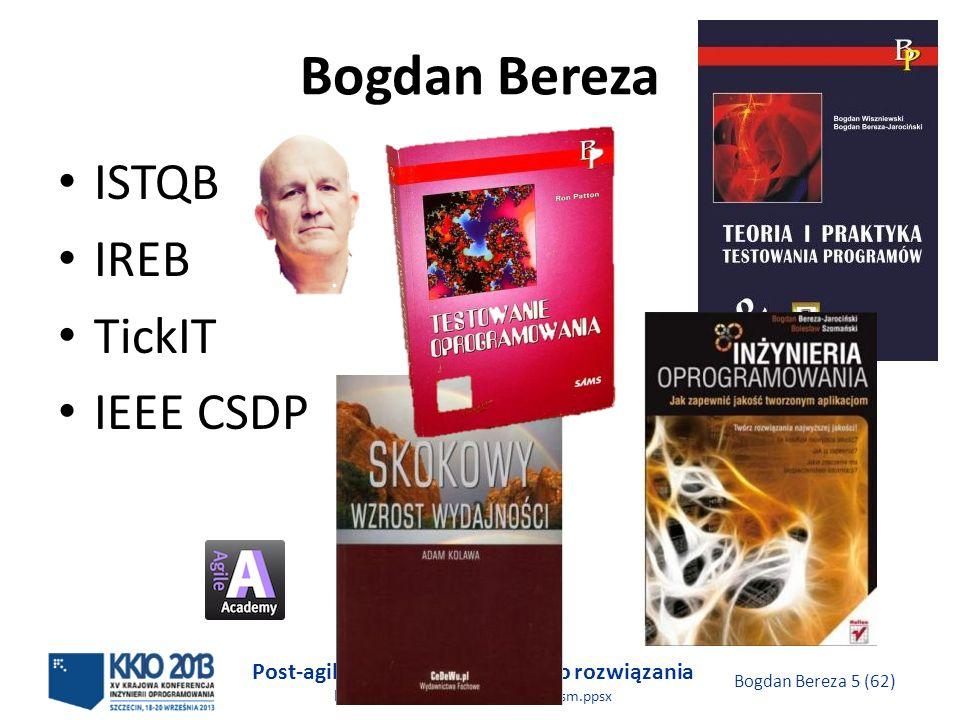 Post-agilism: wybór najlepszego rozwiązania http://victo.eu/kkio2013/post_agilism.ppsx Bogdan Bereza 56 (62) Pomocne pojęcia Scrum Temat (theme): cel biznesowy, często wspolny dla wielu projektów Epika (epic): grupa opowieści użytkowników, często jueszcze nieprecyzyjnych Ostrze (spike): okres między przebiegami na stworzenie prototypu, podjęcie decyzji
