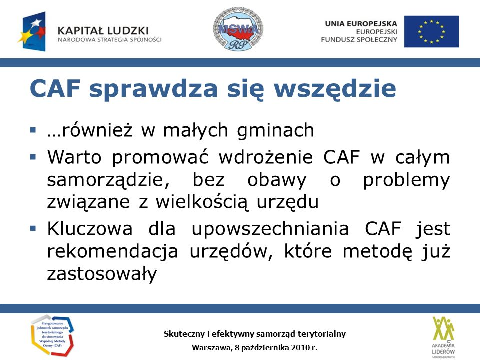 Skuteczny i efektywny samorząd terytorialny Warszawa, 8 października 2010 r.