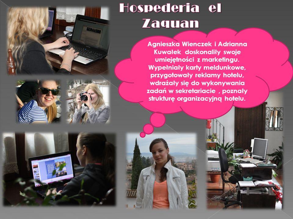 Agnieszka Wienczek i Adrianna Kuwałek doskonaliły swoje umiejętności z marketingu. Wypełniały karty meldunkowe, przygotowały reklamy hotelu, wdrażały