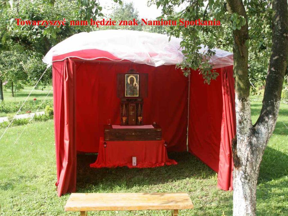 Towarzyszyć nam będzie znak Namiotu Spotkania