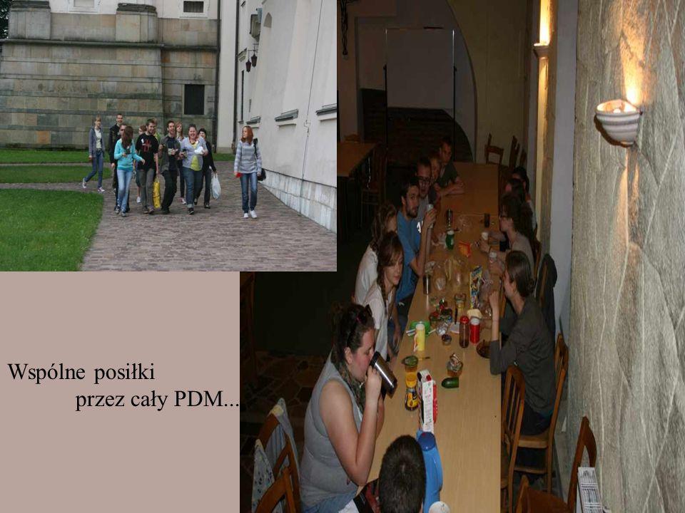Wspólne posiłki przez cały PDM...