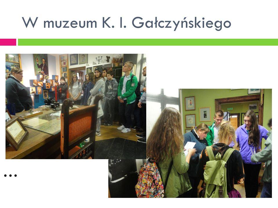 W muzeum K. I. Gałczyńskiego …