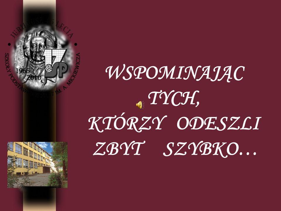 JERZY WIŚNIOWSKI Jerzy Wiśniowski był cenionym i poważanym kolegą i przełożonym.