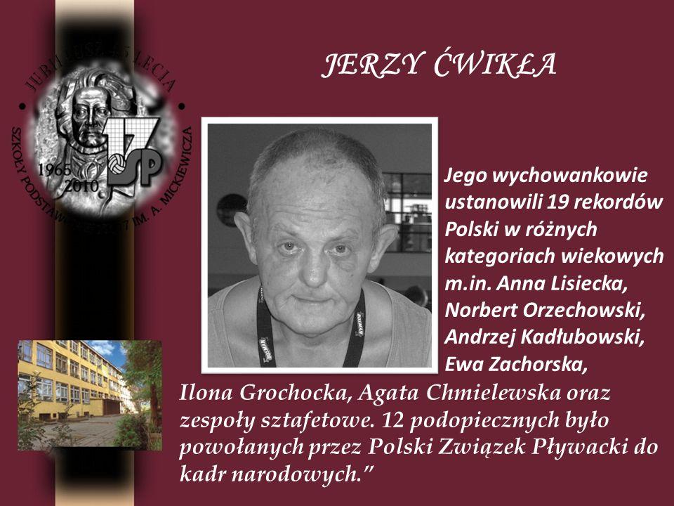 Jego wychowankowie ustanowili 19 rekordów Polski w różnych kategoriach wiekowych m.in. Anna Lisiecka, Norbert Orzechowski, Andrzej Kadłubowski, Ewa Za